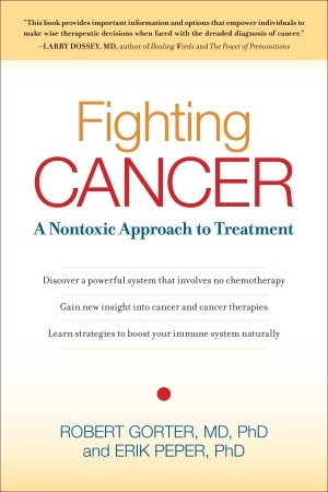 Fighting Cancer by Robert Gorter&Erik Peper