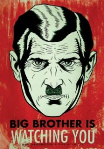 Big Brother poster illustrating George Orwell's novel about modern propaganda, 1984